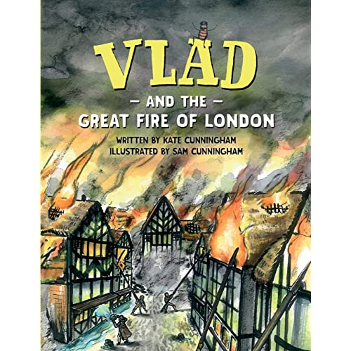 Vlad and the Great Fire of London (Vlad the Flea in History)