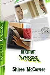 The Contract: Sunshine (Unconventional Beginnings Book 1) Kindle Edition