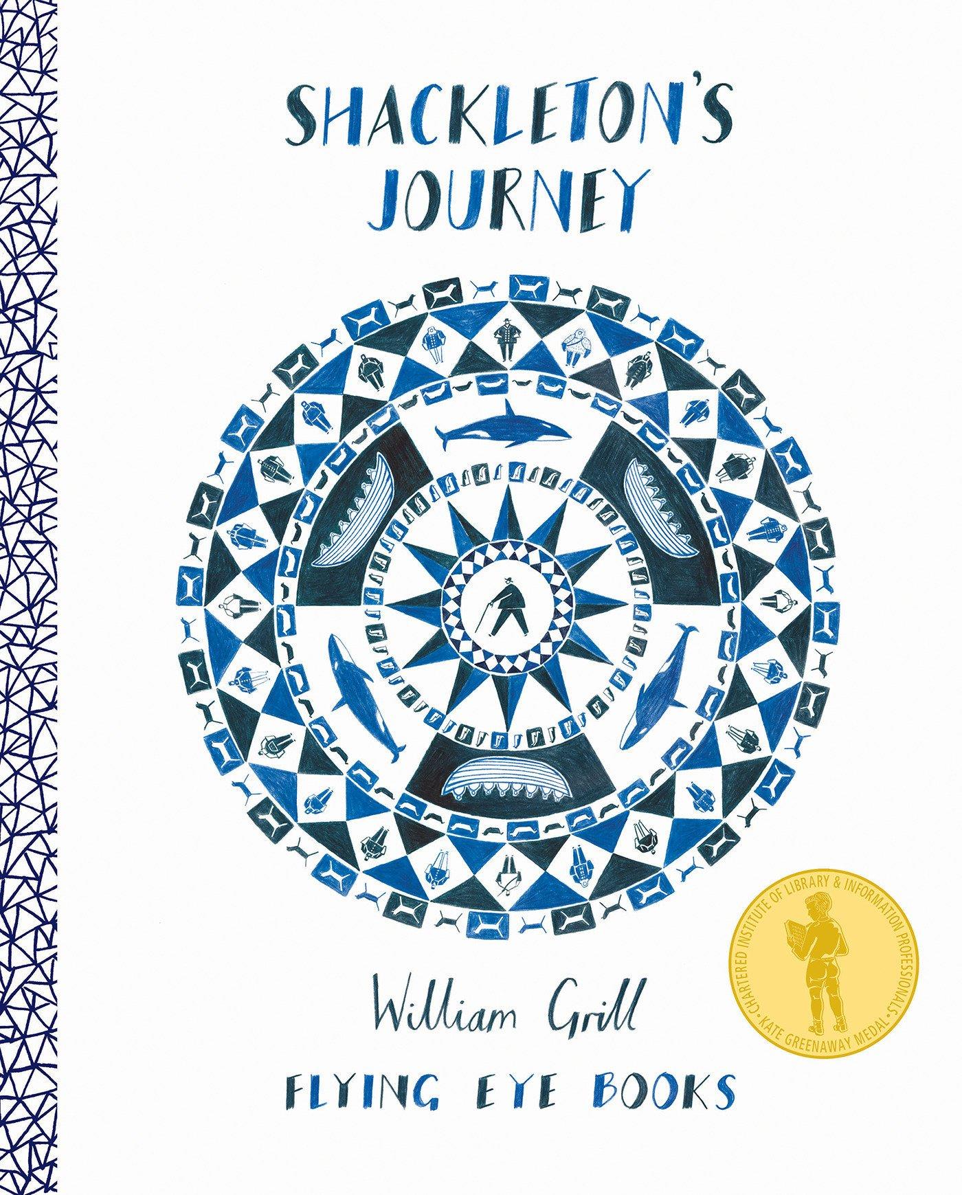 Shackleton's Journey: 1 : William Grill: Amazon.co.uk: Books