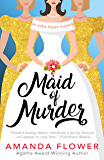 Maid of Murder (An India Hayes Mystery Book 1)