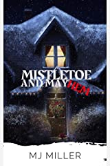 Mistletoe and Mayhem: A Cozy Holiday Mystery Kindle Edition