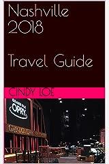 Nashville 2018 Travel Guide Kindle Edition