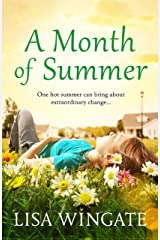 A Month of Summer: A hopeful, heartwarming summer read from the bestselling author of Before We Were Yours (The Blue Sky Hill Series Book 1) Kindle Edition