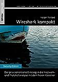 Wireshark kompakt (Security.Edition)