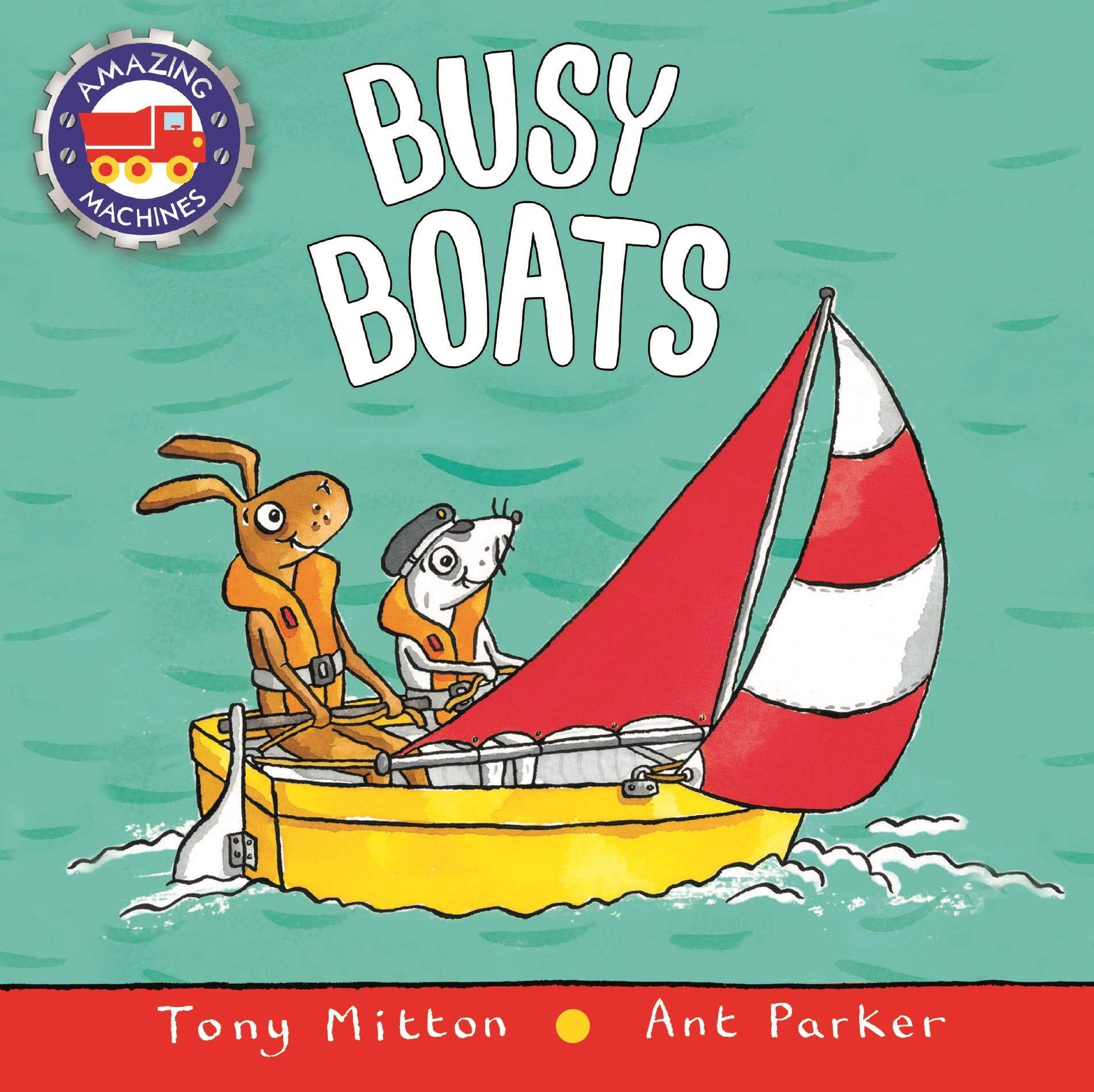 Amazon com: Busy Boats (Amazing Machines) (9780753459164