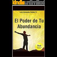 El Poder de Tu Abundancia: Al Trascender el EGO Encuentras Tu Abundancia
