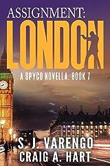 Assignment: London (A SpyCo Novella Book 7) Kindle Edition