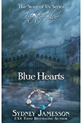 Blue Hearts #2 (The Story of Us Series - Into the Blue) Kindle Edition
