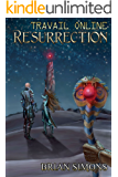 Travail Online: Resurrection: LitRPG Series (Book 2)