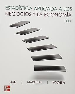 Estadistica Aplicada A Los Negocios Y Economia (Spanish Edition)