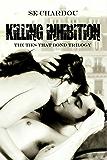 Killing Inhibition: A Dark Romance (The Ties That Bind Book 2)