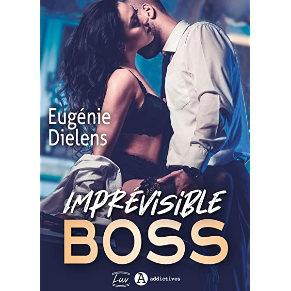 Imprevisible Boss French Edition Kindle Edition By Dielens Eugenie Romance Kindle Ebooks Amazon Com