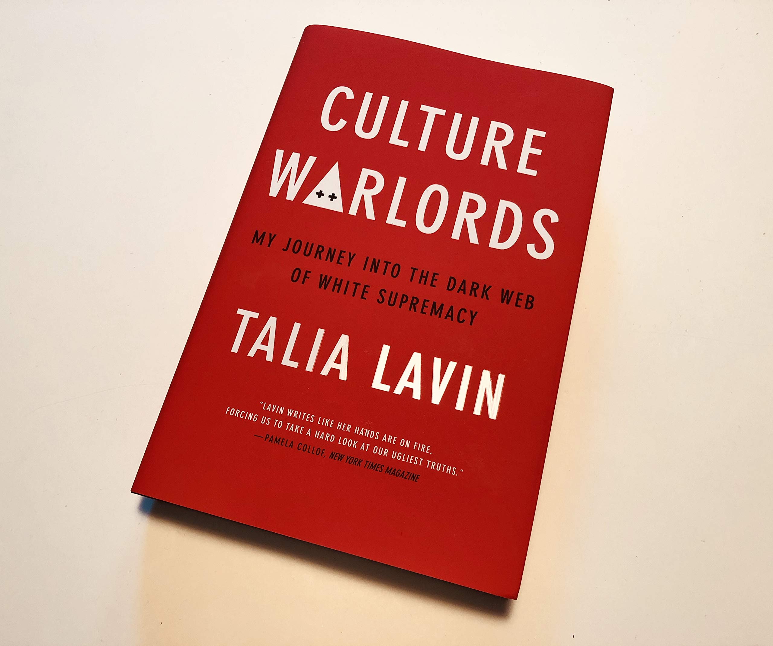 Culture Warlords: My Journey into the Dark Web of White ...