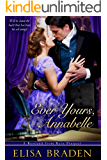 Ever Yours, Annabelle: A Rescued from Ruin Prequel