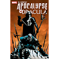 X-Men: Apocalypse/Dracula (X-Men: Apocalypse/Dracula (2006)) (English Edition)