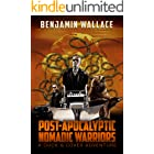 Post-Apocalyptic Nomadic Warriors (A Duck & Cover Adventure Book 1)