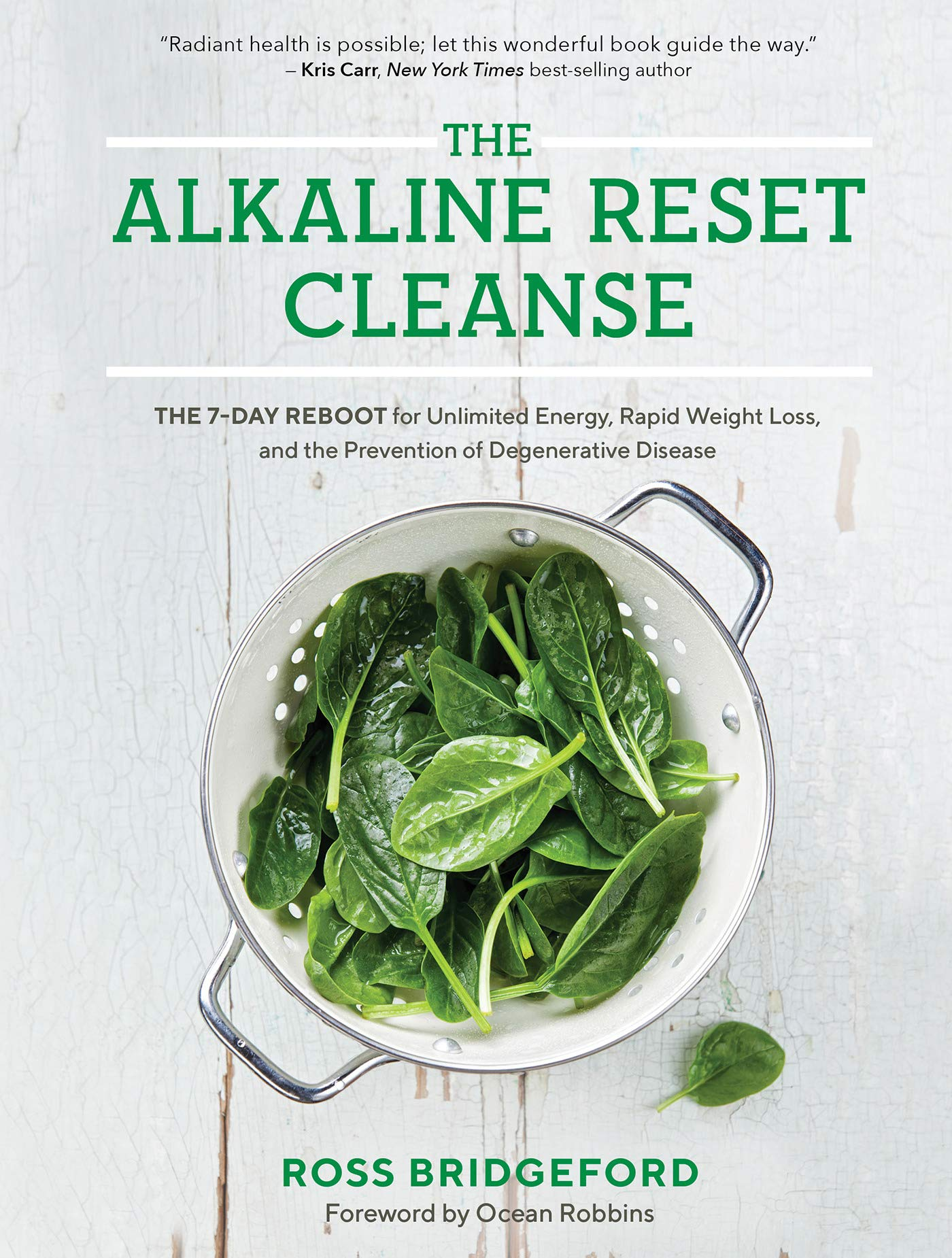 The Alkaline Reset Cleanse: The 7-Day Reboot for Unlimited