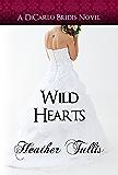 Wild Hearts (DiCarlo Brides Book 5)