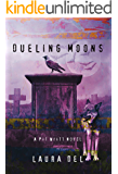 Dueling Moons: A Pat Wyatt Novel (The Pat Wyatt Series Book 2)