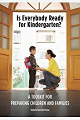 Is Everybody Ready for Kindergarten?: A Toolkit for Preparing Children and Families (NONE) Paperback