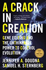A Crack in Creation: Gene Editing and the Unthinkable Power to Control Evolution Kindle Edition