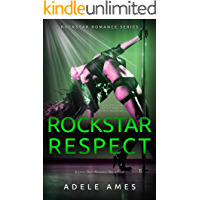 Rockstar Respect: A Little Dirty Romance (Rockstar Romance Series of 4, Book #) book cover
