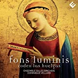 Fons Luminis: Codex Las Huelgas