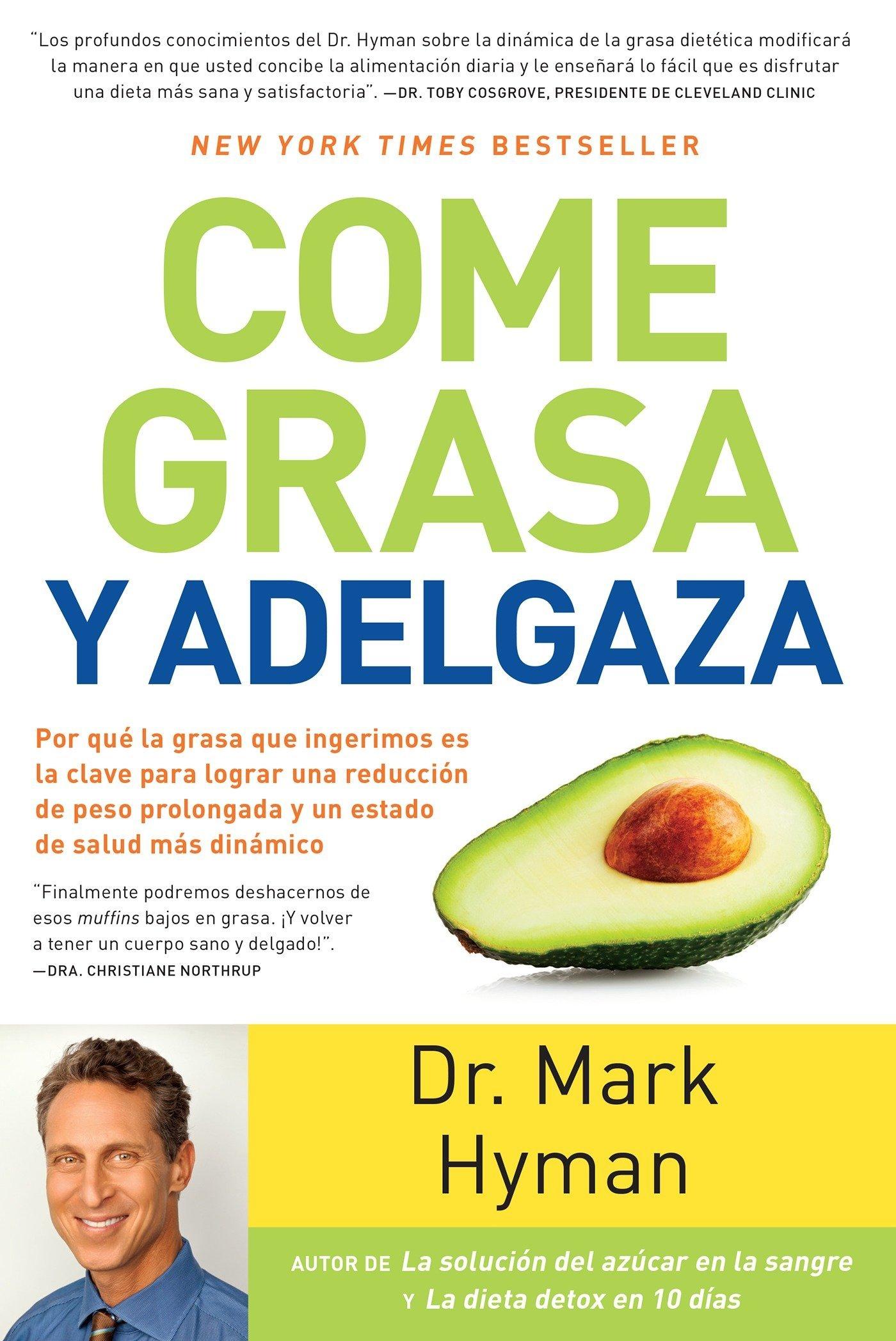 Comiendo grasa libro adelgaza