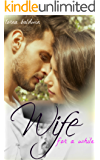 Wife for a While: A Billionaire Marriage of Convenience Romance (The Inheritance Book 1)