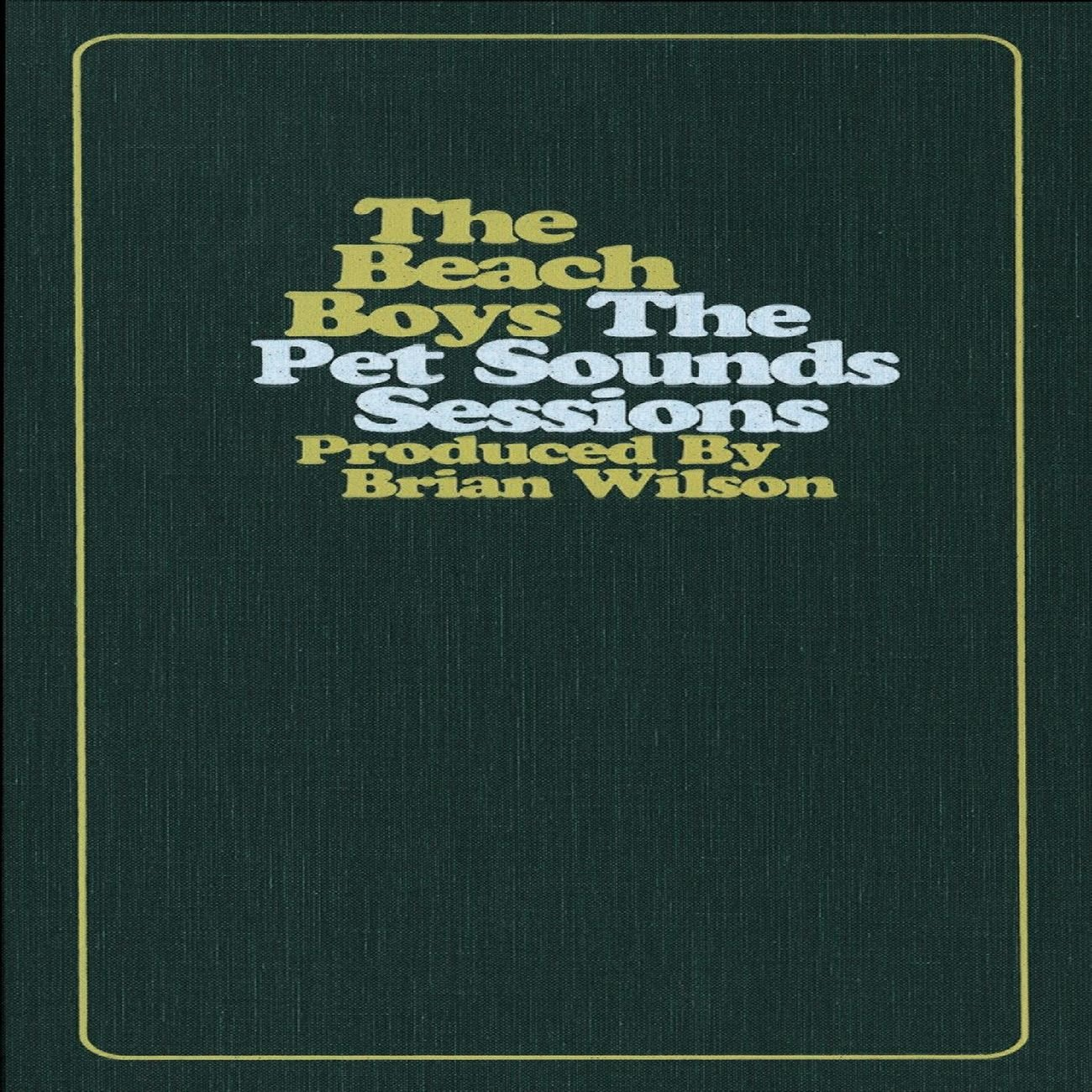 The Pet Sounds Sessions by Capitol