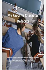 My Favorite Character Defects Kindle Edition