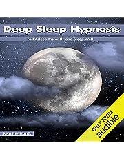 Deep Sleep Hypnosis: Fall Asleep Instantly and Sleep Well