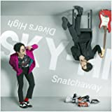 Snatchaway / Diver's High(スマプラ対応)