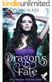 Dragon's Fate: A Reverse Harem Paranormal Romance (The Dragon Shifter's Mates Book 4)