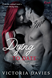 Dying to Date (Fated Match)