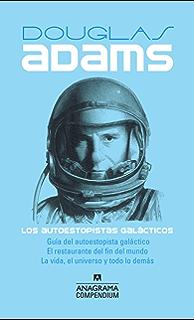 Los autoestopistas galácticos: Guía del autoestopista galáctico, El restaurante del fin del mundo,