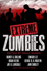 Extreme Zombies Kindle Edition