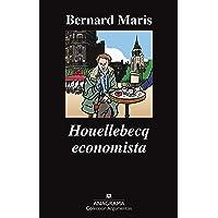 Houellebecq Economista (Argumentos)