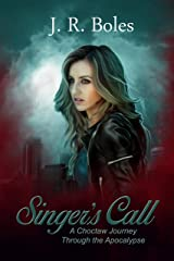 Singer's Call: A Choctaw Journey Through the Apocalypse Kindle Edition