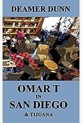 Omar T in San Diego (Volume 2) Paperback