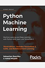 Python Machine Learning: Machine Learning and Deep Learning with Python, scikit-learn, and TensorFlow 2, 3rd Edition Kindle Edition