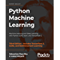 Python Machine Learning: Machine Learning and Deep Learning with Python, scikit-learn, and TensorFlow 2, 3rd Edition (English Edition)