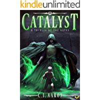 Tribute at the Gates: An Epic Fantasy Saga (Catalyst Book 1)