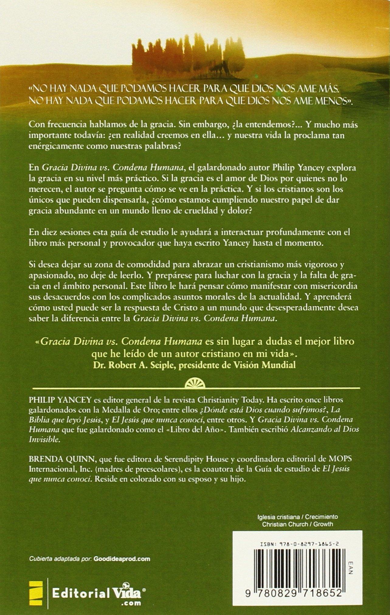 Gracia divina vs. condena humana: Philip Yancey: 9780829718652: Amazon.com: Books