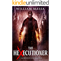 Sacrifice of the Sorcerer (The Hexecutioner Book 2) book cover