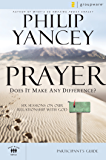 Prayer Participant's Guide: Six Sessions on Our Relationship with God (Groupware Small Group Edition)