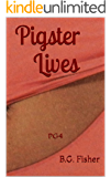 Pigster Lives: PG4