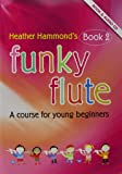 Funky Flute 2 Student Edition