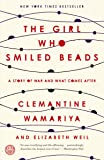 The Girl Who Smiled Beads: A Story of War and
