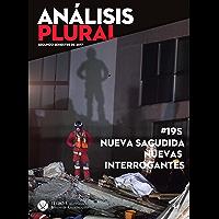 #19S Nueva sacudida, nuevas interrogantes (Análisis Plural)